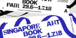 Singapore Art Book Fair 2018: 'Publishing as Discourse'